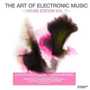 The Art of Electronic Music - House Edition, Vol. 7 | Gregor Salto