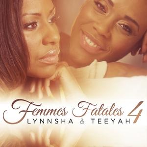 Femmes fatales 4 | Lynnsha
