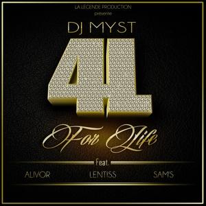 4 Life | DJ Myst