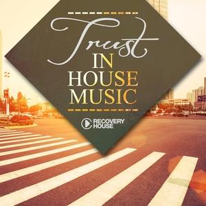 Trust in House Music | Josha