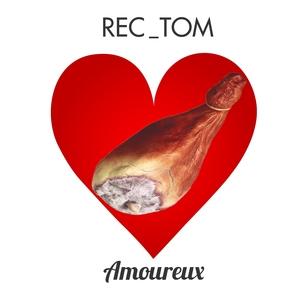 Amoureux | Rec_Tom