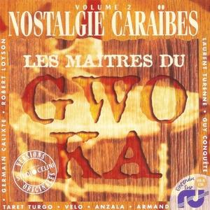 Les maîtres du Gwo-Ka, vol. 2   Germain Calixte