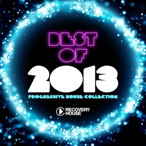 Best of 2013 - Progressive House Collection | Dohr & Mangold