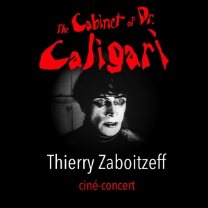 The Cabinet of Dr. Caligari | Thierry Zaboitzeff