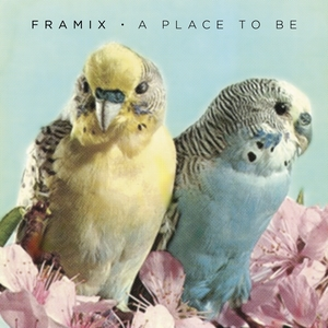 A Place to Be | Framix