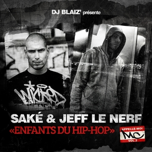 Enfants du hip-hop | Saké