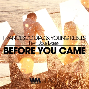 Before You Came   Young Rebels
