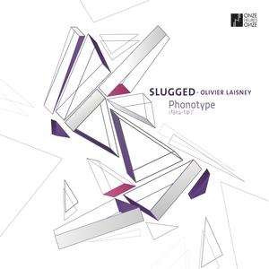 Slugged   Olivier Laisney