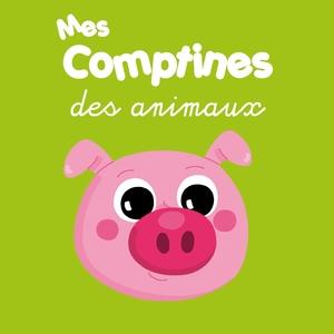 Mes comptines des animaux | Angélique Magnan