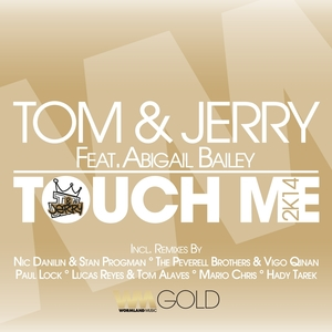 Touch Me 2K14   Tom & Jerry