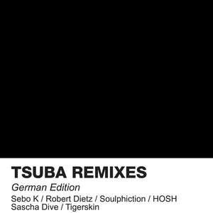 Tsuba Remixes German Edition | Federico Molinari