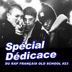 Spécial dédicace du rap francais Old School, vol. 23 | Sefyu