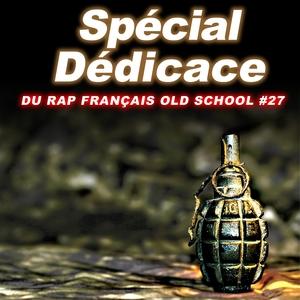 Spécial dédicace du rap francais Old School, Vol. 27 | Mino