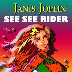 See See Rider | Janis Joplin