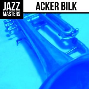 Jazz Masters: Acker Bilk   Acker Bilk