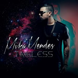 Timeless | Mika Mendes