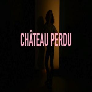 Château perdu | Cléa Vincent