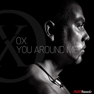 You Around Me | OX