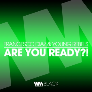 Are You Ready?!   Young Rebels