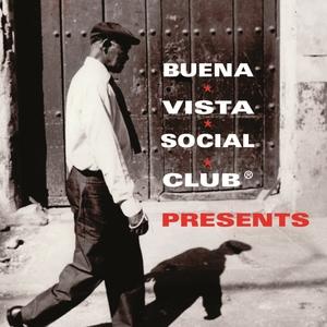 Buena Vista Social Club Presents | Buena Vista Social Club
