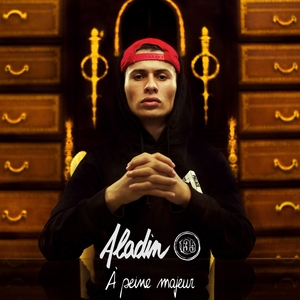 A peine majeur | Aladin 135