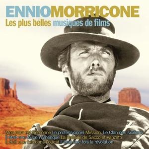 Les plus belles musiques de films d'Ennio Morricone   Ennio Morricone
