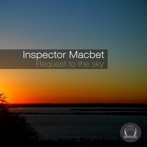 Request to the Sky | Inspector Macbet