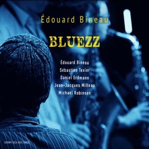 Bluezz | Edouard Bineau