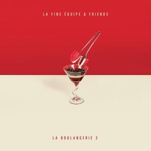 La Boulangerie, vol. 3 | La Fine Equipe