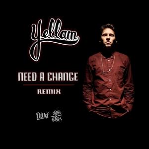 Need a Change | Jr Yellam