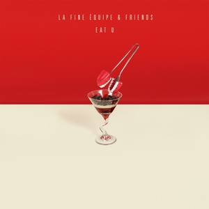Eat U | La Fine Equipe