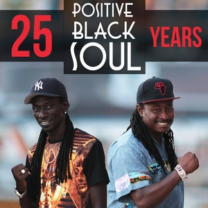 Positive Black Soul: 25 Years | Positive Black Soul