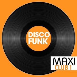 Maxi Club Disco Funk, Vol. 1 | Delegation