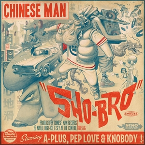 Sho-Bro | Chinese Man