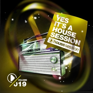 Yes, It's A Housesession -, Vol. 19 | Javi Colina
