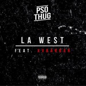 La west | Pso Thug
