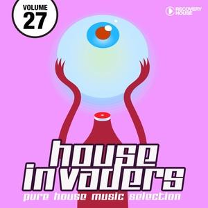 House Invaders - Pure House Music, Vol. 27 | David Penn