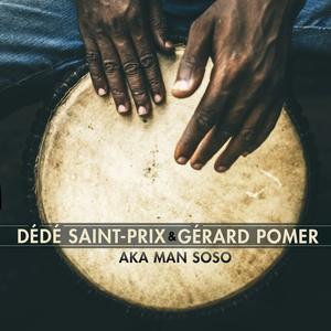 Aka man soso | Dédé Saint-Prix