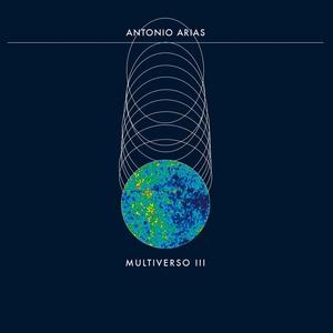 Multiverso III   Antonio Arias