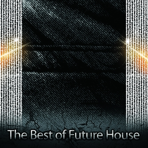The Best of Future House | Oxidyon