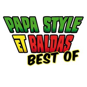Best Of | Papa Style & Baldas