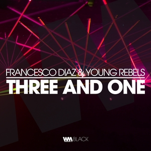 Three and One   Young Rebels