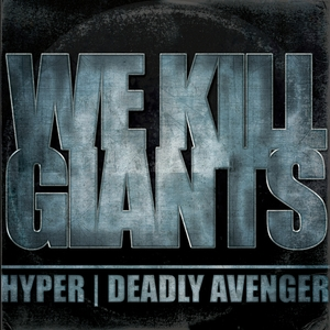 We Kill Giants | Deadly Avenger