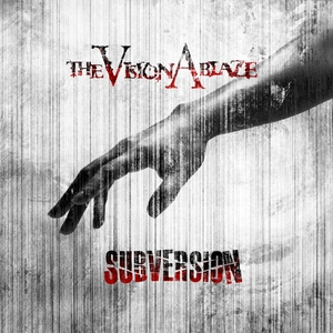 Subversion | The Vision Ablaze