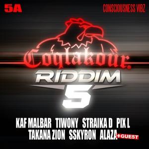 Coqlakour Riddim, Vol. 5 (5A) [Consciousness Vibz] | DJ Cream