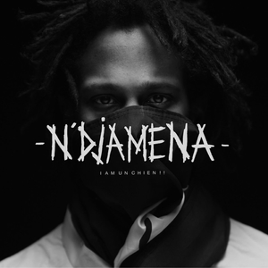 N'Djamena | I AM UN CHIEN !!