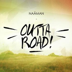 Outta Road | Naâman