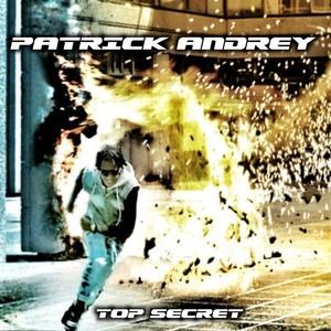 Top secret | Patrick Andrey