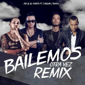 Bailemos Otra Vez | J Balvin