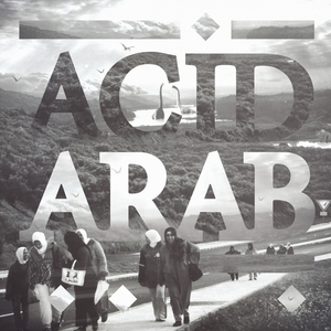 Djazirat El Maghreb | Acid Arab